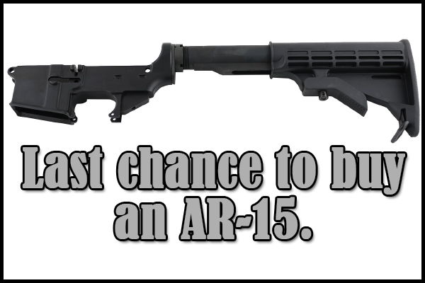 Time's running out to buy an AR-15.